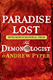 Paradise Lost: With bonus material from The Demonologist by Andrew Pyper