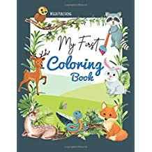 My First Coloring Book: Animal Coloring book for kids, Toddlers, Preschoolers, Boys and Girls / Large Size.