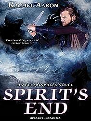 Spirit's End (Eli Monpress) by Rachel Aaron (2015-03-10)