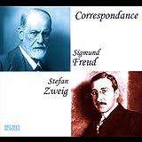 Correspondance: Sigmund Freud - Stephan Zweig