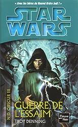 Star wars, Nid obscur 3 : La Guerre de l'essaim