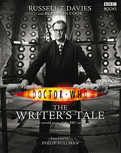 Doctor Who: The Writer's Tale por Benjamin Cook