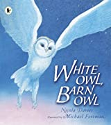 White Owl, Barn Owl by Nicola Davies (2008-12-01)