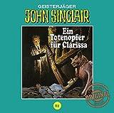 John Sinclair Tonstudio Braun - Folge 82: Ein Totenopfer für Clarissa - Jason Dark