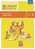 Zahlenwerkstatt: Geometrie: Arbeitsheft 1 / 2