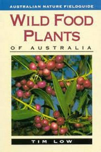 wild-food-plants-of-australia-by-tim-low-1991-08-01