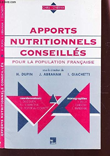 APPORTS NUTRITIONNELS CONSEILLES POUR LA POPULATION FRANCAISE. Edition 1997