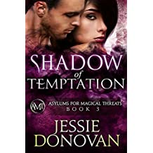 Shadow of Temptation (Asylums for Magical Threats Book 3) (English Edition)