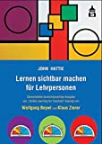 "Lernen sichtbar machen für Lehrpersonen: Überarbeitete deutschsprachige Ausgabe von ""Visible Learning for Teachers"": Überarbeitete ... Ausgabe von ""Visible Learning for Teachers"""