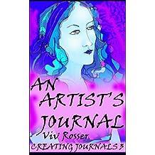 Creating Journals (Book 3) - An Artist's Journal (English Edition)