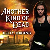 Another Kind of Dead: Dreg City Series, Book 3