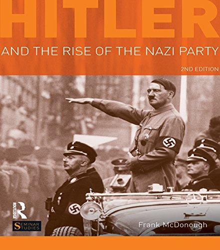 Hitler and the Rise of the Nazi Party (Seminar Studies) por Frank McDonough