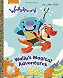 Wally's Magical Adventures (Wallykazam!) (Big Golden Books: Wallykazam)
