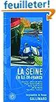 La Seine en �le-de-France: Essonne, H...