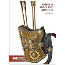 Chinese Arms and Armour (Arms and Armour Series)