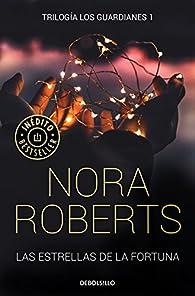 Las estrellas de la fortuna par  Nora Roberts