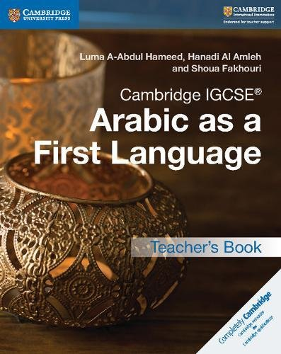 Cambridge IGCSE® Arabic as a First Language Teacher's Book (Cambridge International IGCSE)