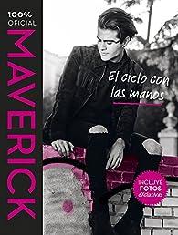 Maverick. El cielo con las manos par Julio Ramón Ribeyro