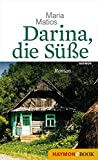 Darina, die Süße: Roman (German Edition)