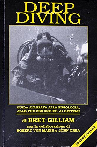 Deep diving: guida avanzata alla fisiologia, alle procedure ed ai sistemi