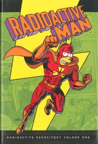 (Simpsons Comics Presents Radioactive Man: Radioactive Repository Volume 1)