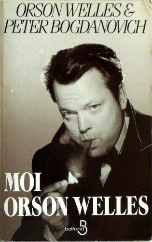 MOI ORSON WELLES par Orson Welles