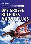 Das große Buch des Modellflugs: Theor...