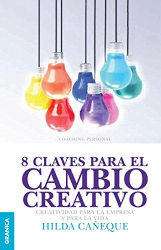8 claves para el cambio creativo por Hilda Cañeque