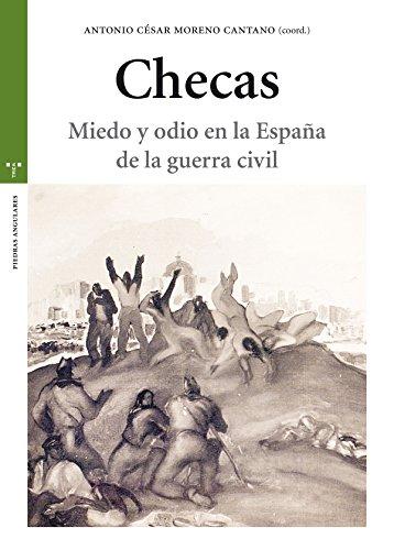 Checas. Miedo y odio en la España de la guerra civil