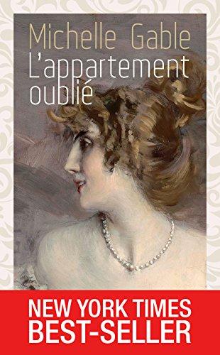L'appartement Oublié: Best-seller International (roman) por Christine Bouchareine Gratis