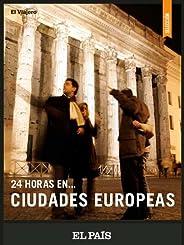 24 horas… en ciudades europeas
