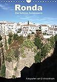 Ronda, die Schöne Andalusiens (Wandkalender 2019 DIN A4 hoch): Anspruchsvolle Fotografien von Cristina Wilson aus eine der schönsten Städte Andalusiens. (Monatskalender, 14 Seiten ) (CALVENDO Orte)