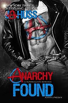 Anarchy Found: Alpha Lincoln (Anarchy Series Book 1) by [Huss, JA]