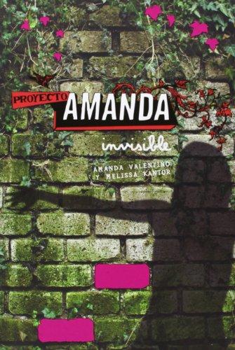 Invisible + Cuaderno (Proyecto Amanda) por Melissa Kantor