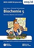 MEDI-LEARN Skriptenreihe 2015/16: Biochemie 5 - Hormone, Vitamine und Coenzyme