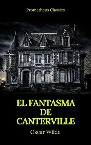 El fantasma de Canterville (Prometheus Classics)