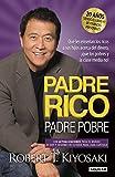 Padre Rico, Padre Pobre. Edician 20 Aniversario / Qua Les Enseaan Los Ricos a Sus Hijos Acerca del Dinero, Aque Los Pobres y La Clase Media No!: What