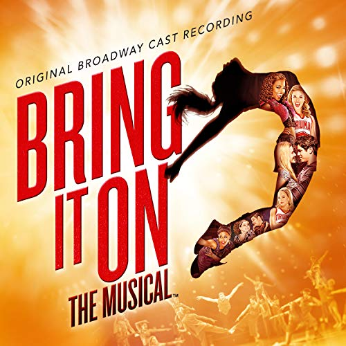 Bring It On: The...