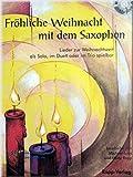 Die besten Alte Welt Weihnachten Weihnachtsbäume - FROEHLICHE WEIHNACHT MIT DEM SAXOPHON - Altsaxophon Noten Bewertungen