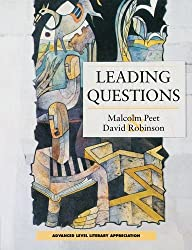Leading Questions: Course in Literary Appreciation for A-Level Students (Advanced Level Literary Appreciation)