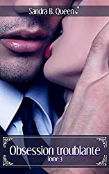 Obsession troublante tome 3 (Série troublante)