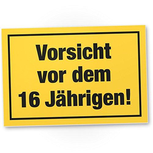 DankeDir! Vorsicht vor Dem 16 Jährigen, Kunststoff Schild - Geschenk 16. Geburtstag Jungs, Geschenkidee Geburtstagsgeschenk Sechzehnten, Geburtstagsdeko/Partydeko / Party Zubehör/Geburtstagskarte