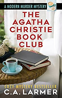 The Agatha Christie Book Club (English Edition) de [Larmer, C.A.]