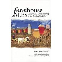 Farmhouse Ales. Phil Markowski