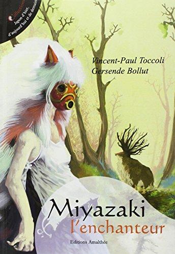 Miyazaki l'enchanteur par Vincent-Paul Toccoli