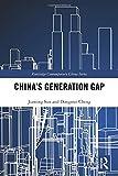 Chinas Generation Gap (Routledge Contemporary China, Band 183)