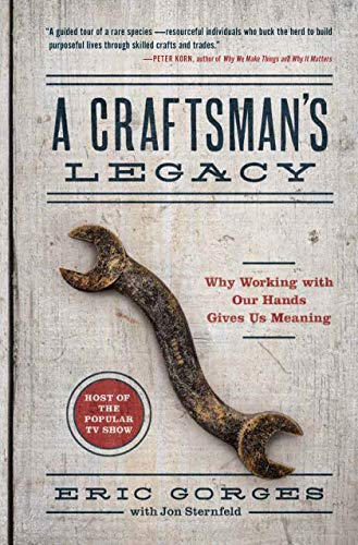 A Craftsman's Legacy: Why Working with Our Hands Gives Us Meaning (English Edition) Chopper-tool