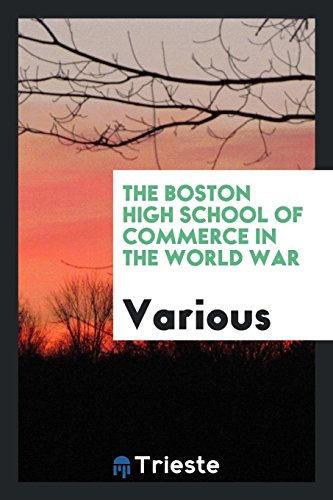 The Boston High School of Commerce in the world war