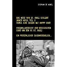 Das Herz von St. Pauli schlägt immer noch, Teil 2: (Oder: Eine Saison mit Happy End)