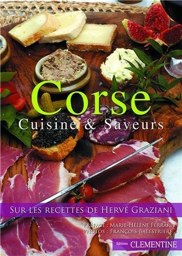Corse : Cuisine & saveurs